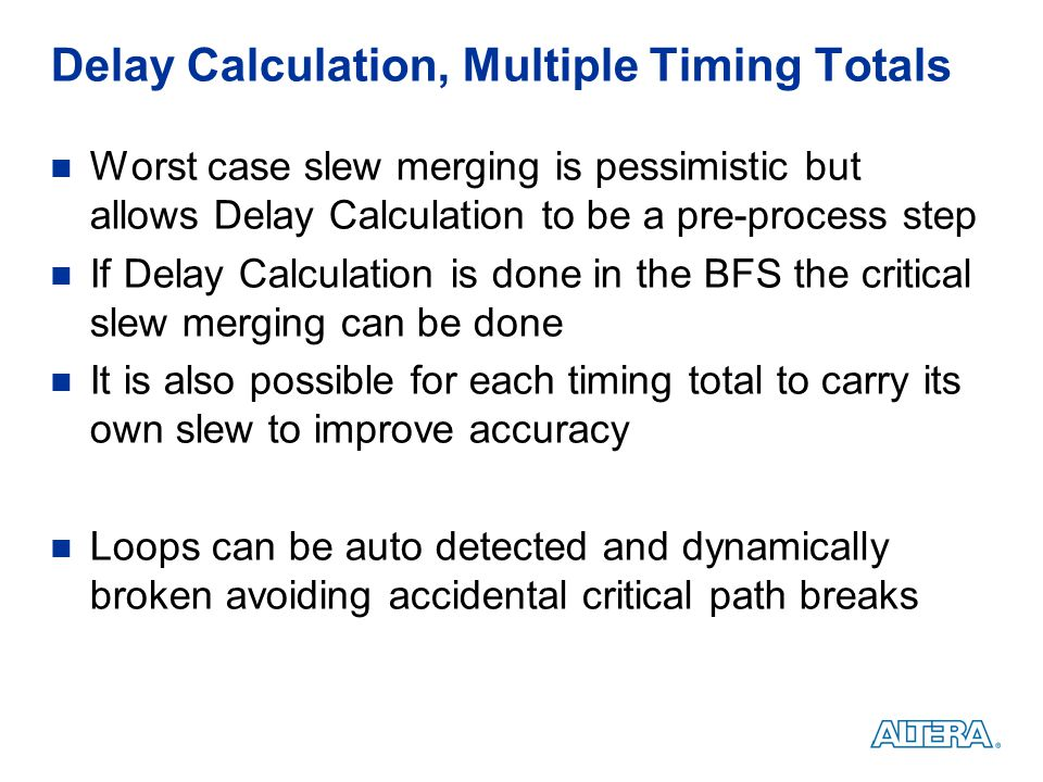 Delay Calculation, Multiple Timing Totals