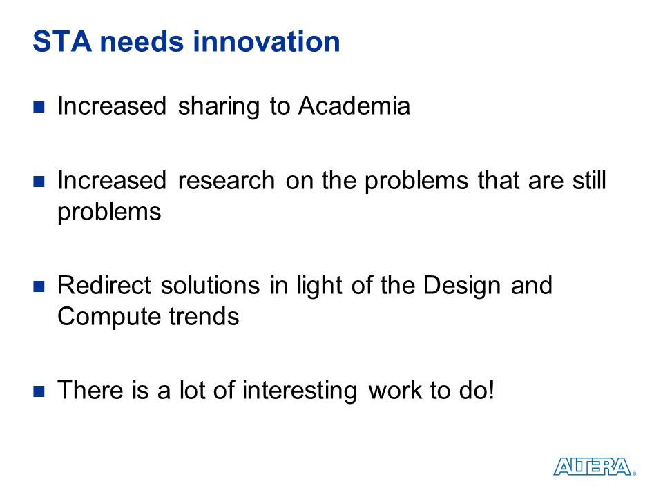 STA needs innovation Increased sharing to Academia
