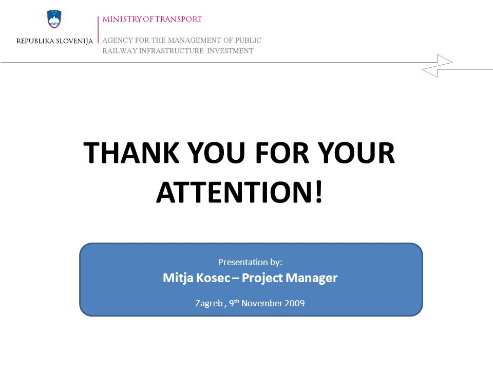 THANK YOU FOR YOUR ATTENTION! Mitja Kosec – Project Manager