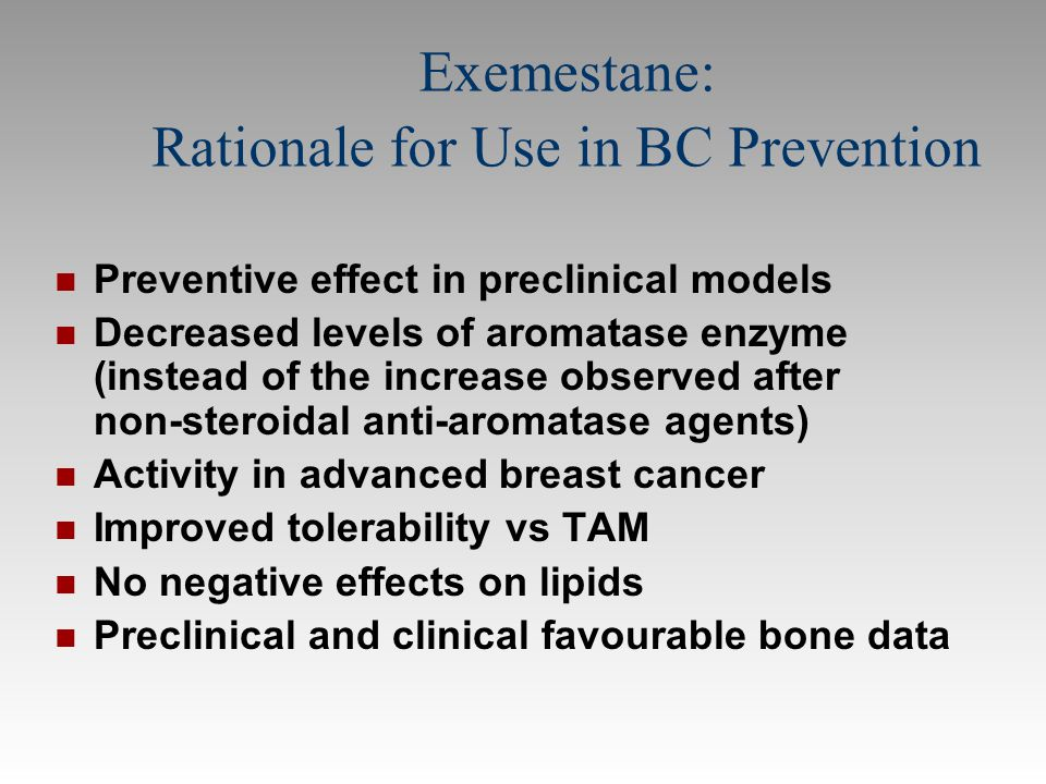 Exemestane: Rationale for Use in BC Prevention
