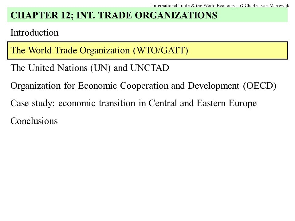 CHAPTER 12; INT. TRADE ORGANIZATIONS