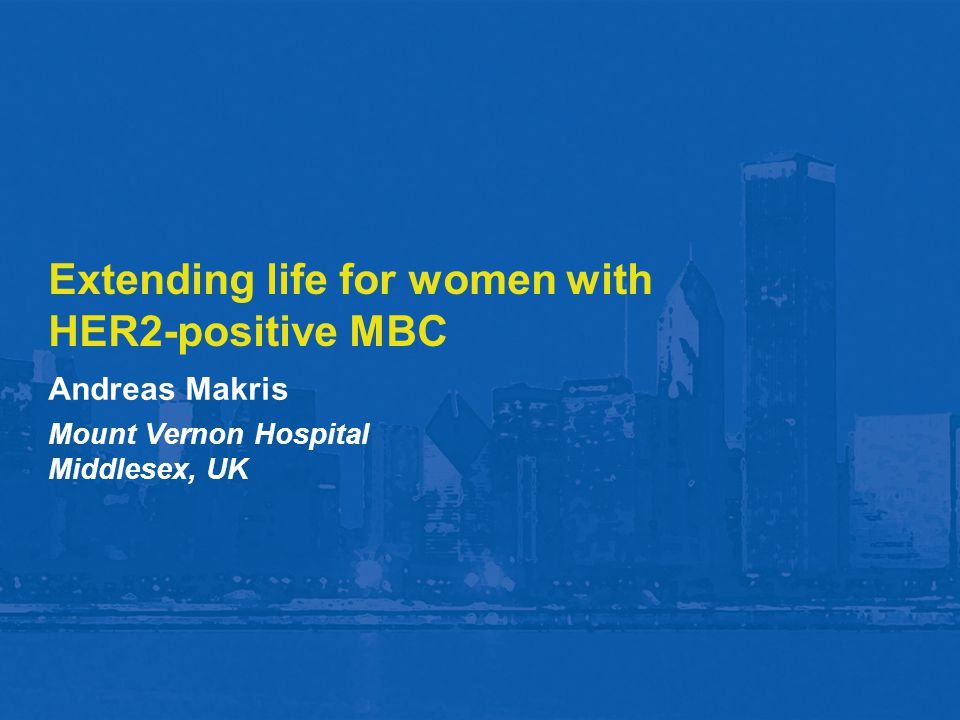 Extending life for women with HER2-positive MBC