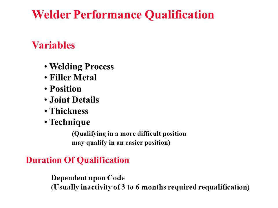 Welder Performance Qualification Duration Of Qualification