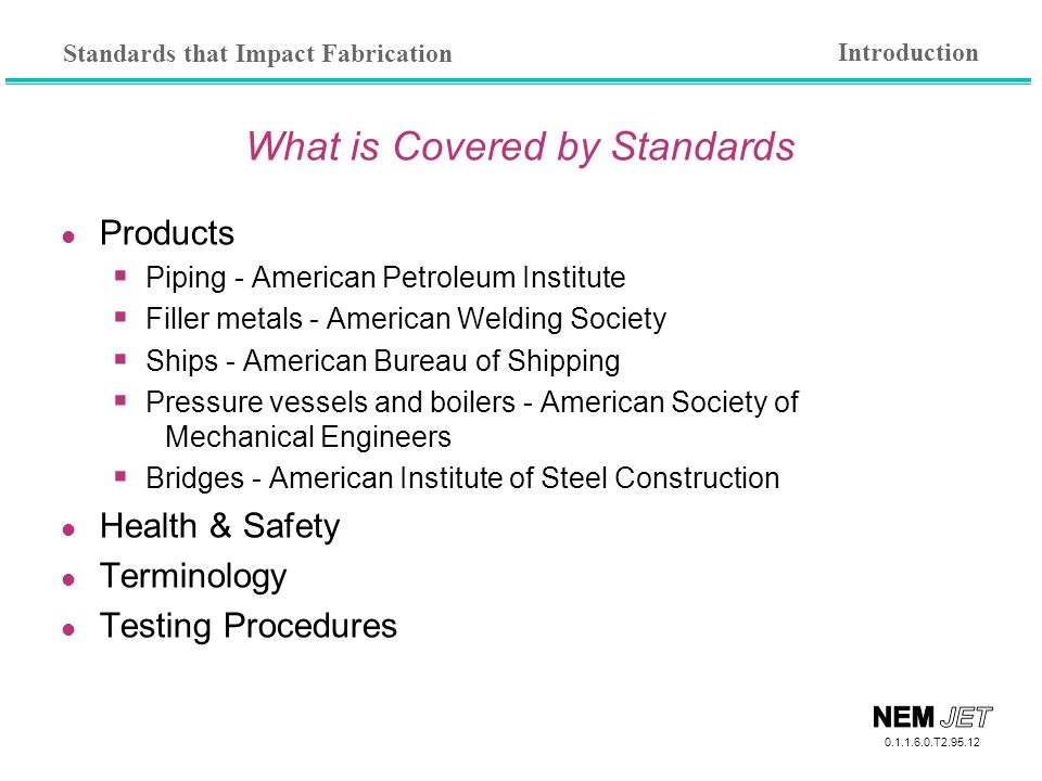 What is Covered by Standards