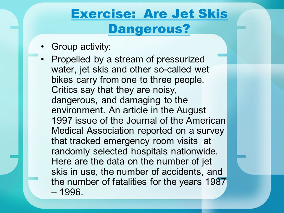 Exercise: Are Jet Skis Dangerous