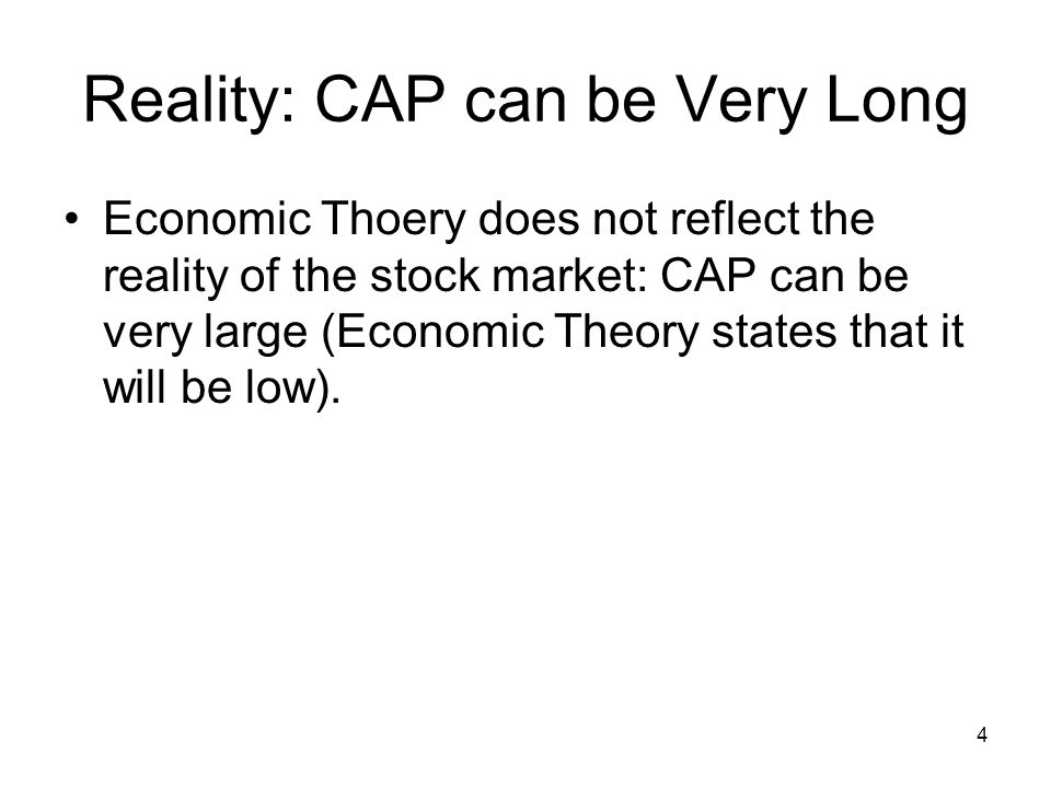 Reality: CAP can be Very Long