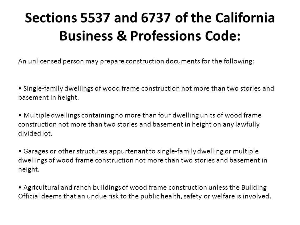 Sections 5537 and 6737 of the California Business & Professions Code: