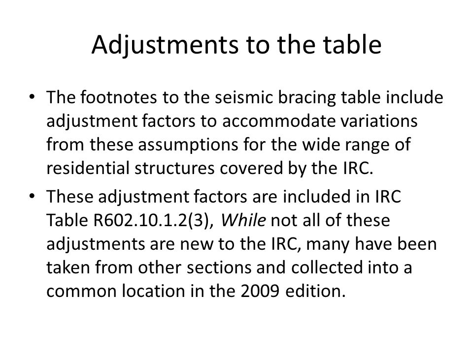 Adjustments to the table