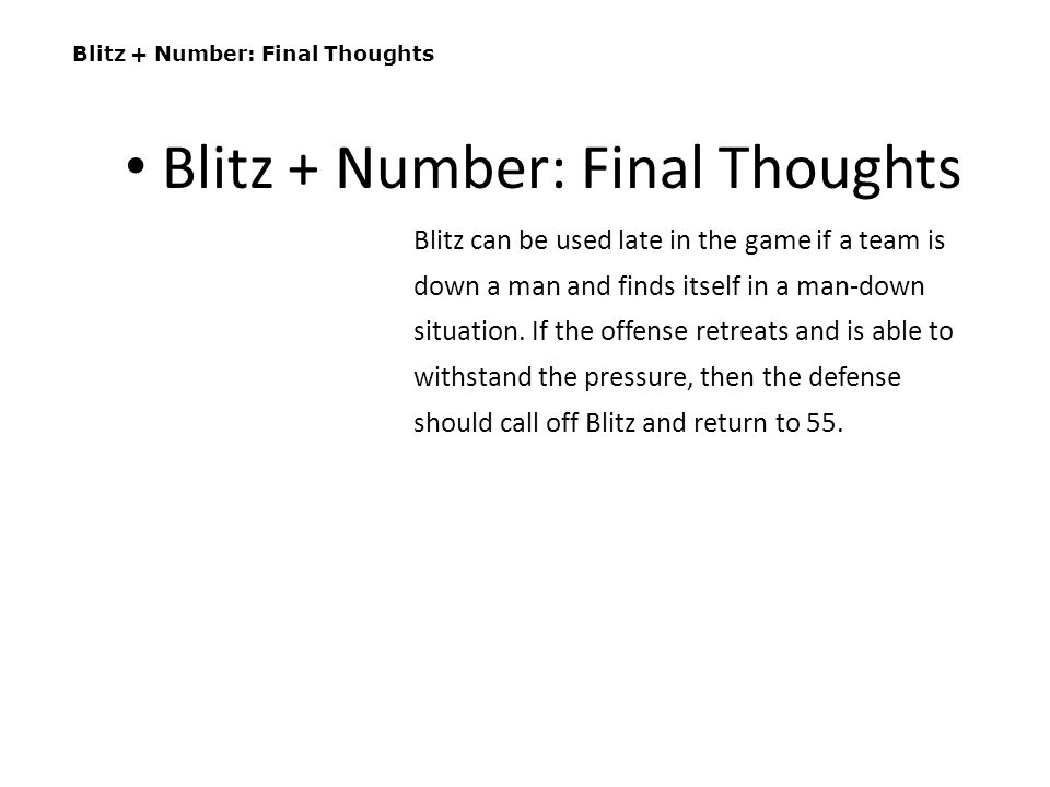 Blitz + Number: Final Thoughts