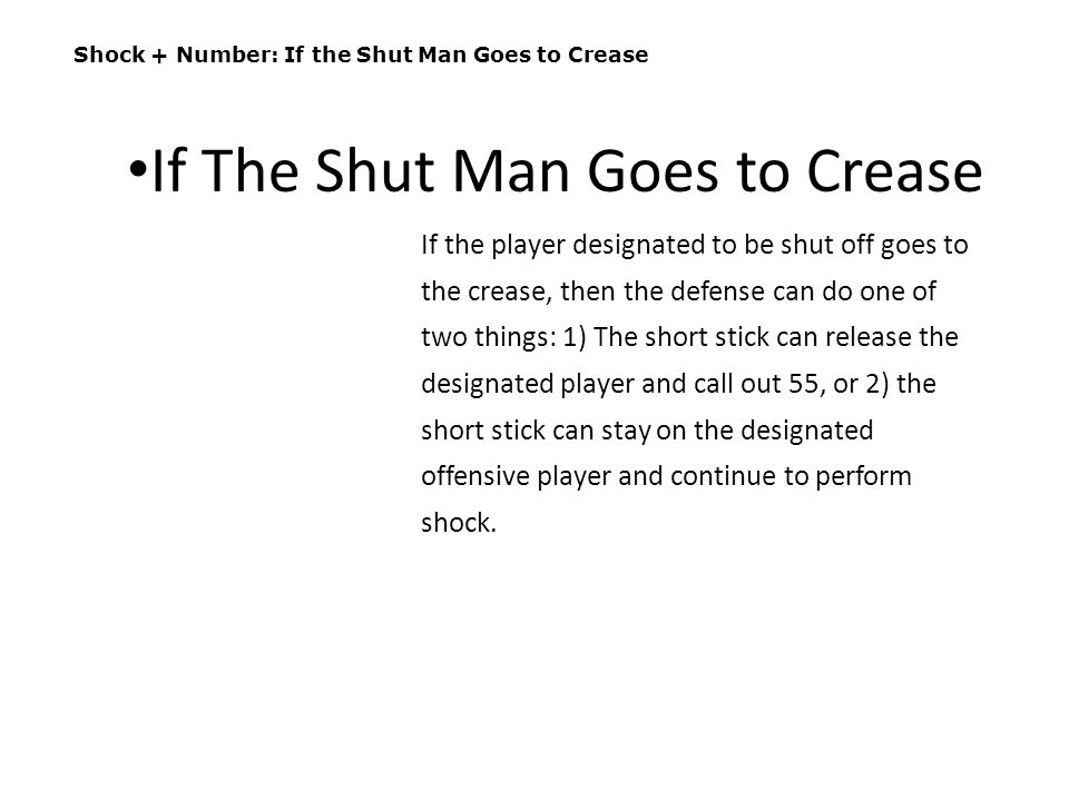 If The Shut Man Goes to Crease