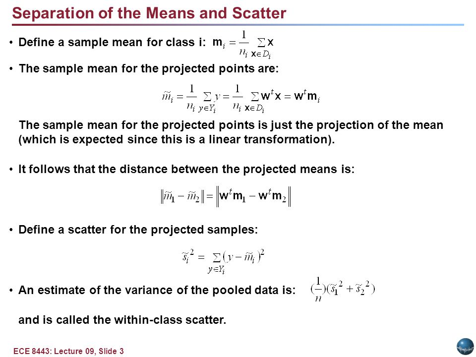 Fisher Linear Discriminant and Scatter