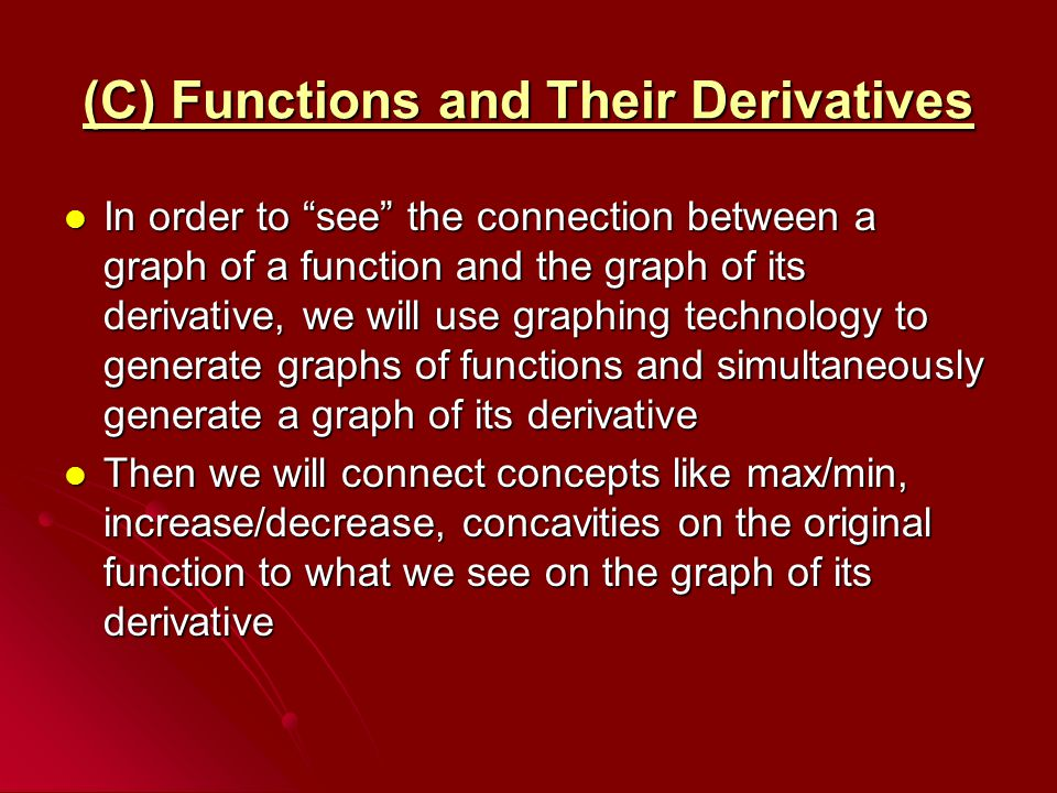 (C) Functions and Their Derivatives