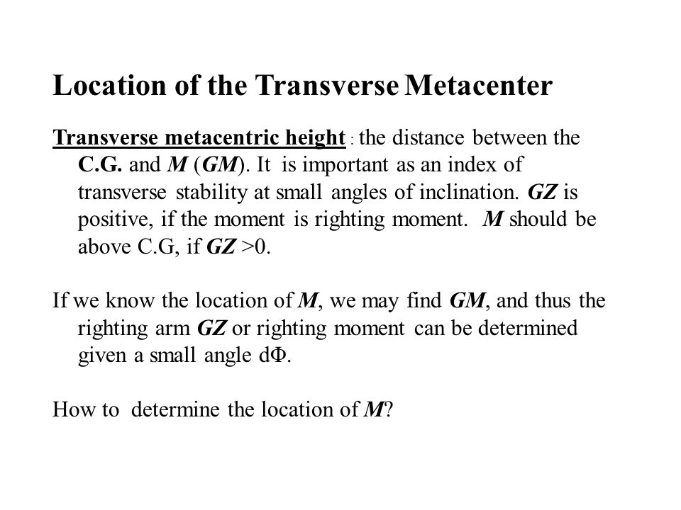 Location of the Transverse Metacenter