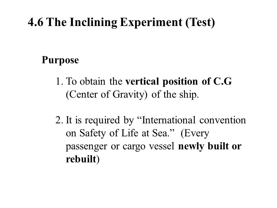 4.6 The Inclining Experiment (Test)
