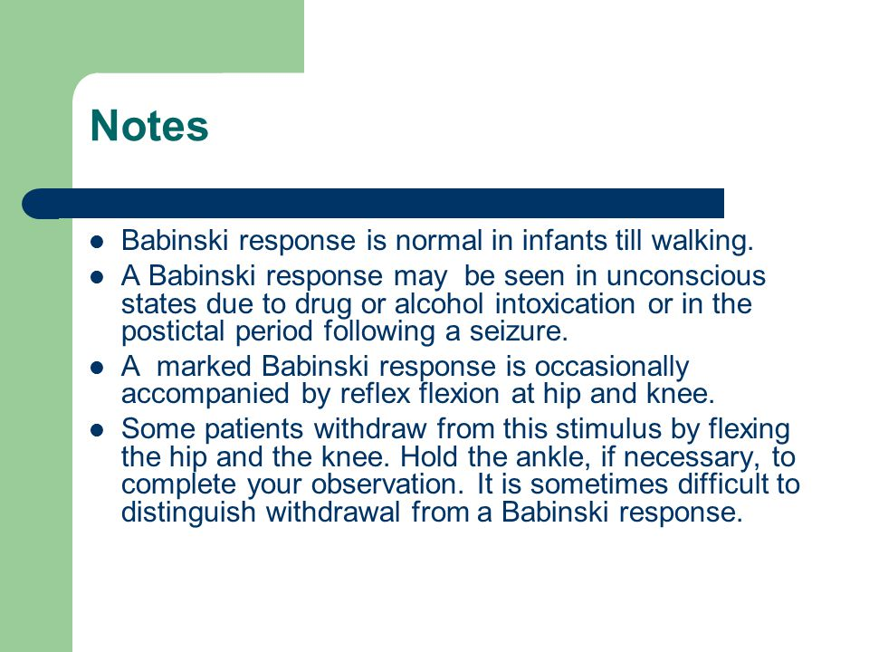 Notes Babinski response is normal in infants till walking.