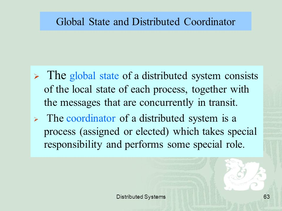 Global State and Distributed Coordinator