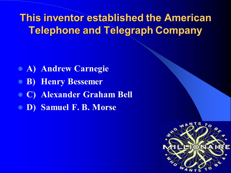 This inventor established the American Telephone and Telegraph Company
