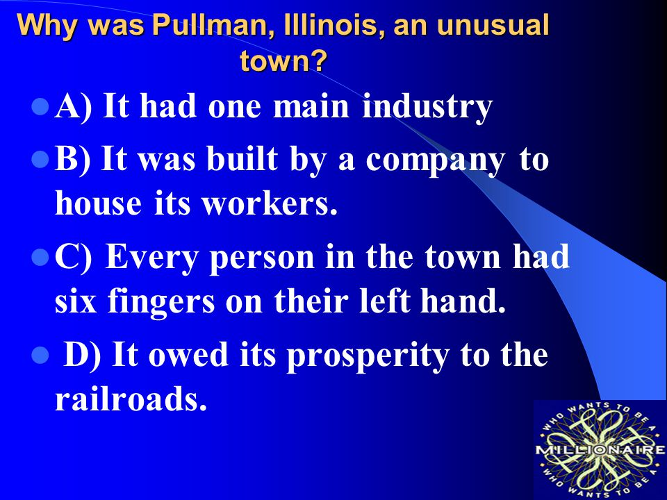 Why was Pullman, Illinois, an unusual town