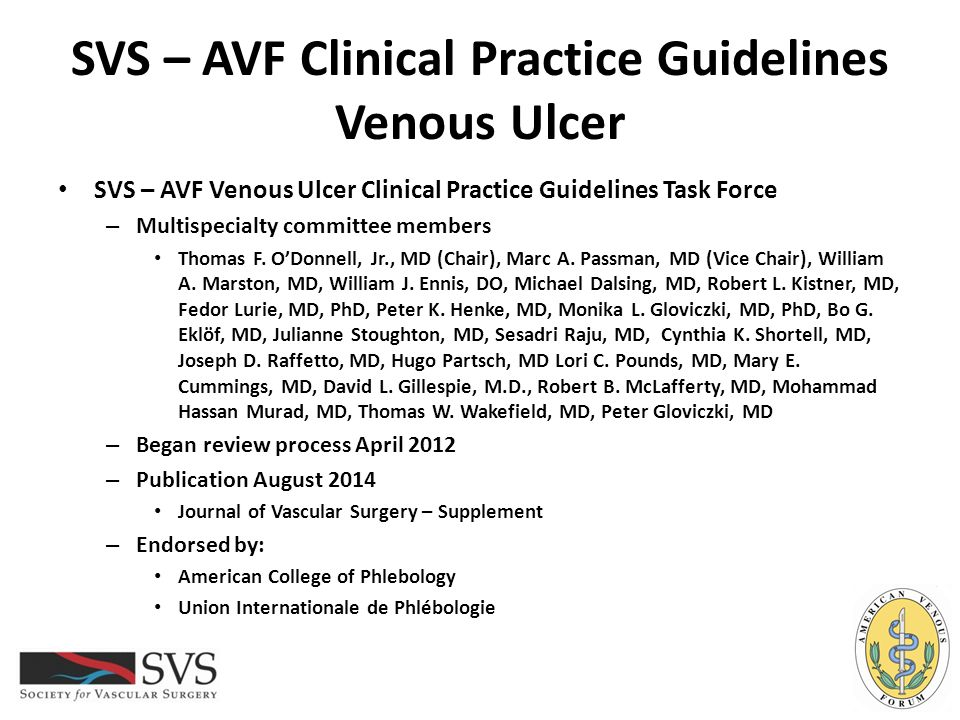 SVS – AVF Clinical Practice Guidelines Venous Ulcer