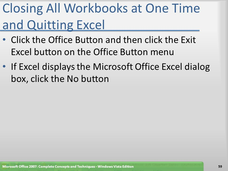 Closing All Workbooks at One Time and Quitting Excel