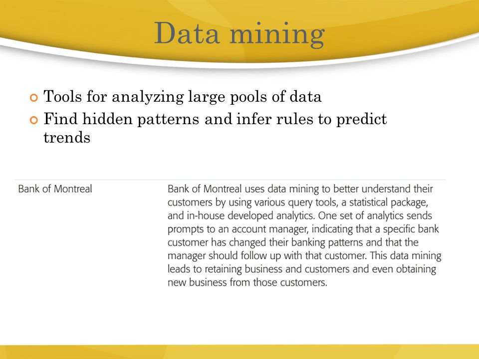 Data mining Tools for analyzing large pools of data