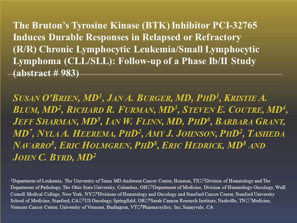 The Bruton's Tyrosine Kinase (BTK) Inhibitor PCI-32765 Induces Durable Responses in Relapsed or Refractory (R/R) Chronic Lymphocytic Leukemia/Small Lymphocytic Lymphoma (CLL/SLL): Follow-up of a Phase Ib/II Study