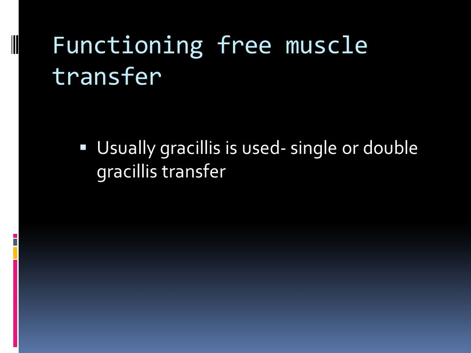 Functioning free muscle transfer