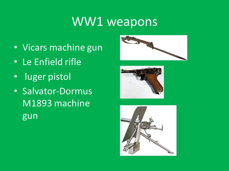 WW1 weapons Vicars machine gun Le Enfield rifle luger pistol