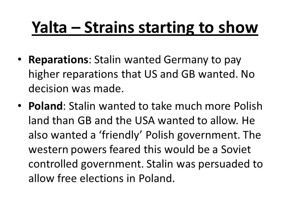 Yalta – Strains starting to show