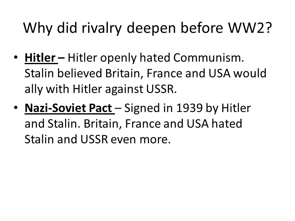 Why did rivalry deepen before WW2