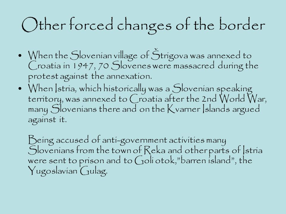 Other forced changes of the border