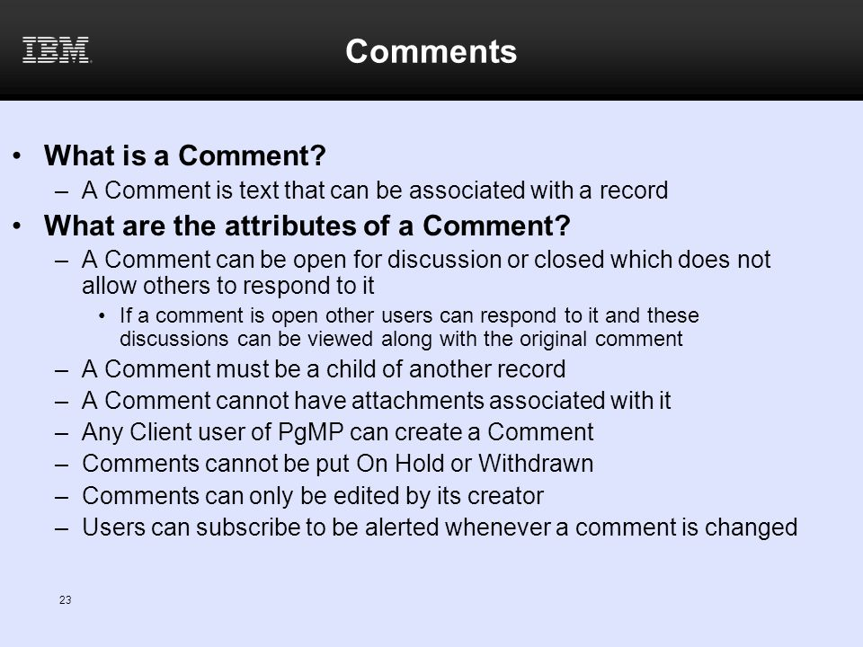 Comments What is a Comment What are the attributes of a Comment