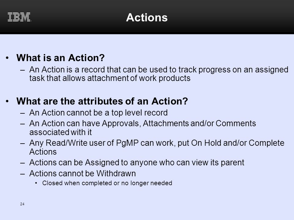 Actions What is an Action What are the attributes of an Action