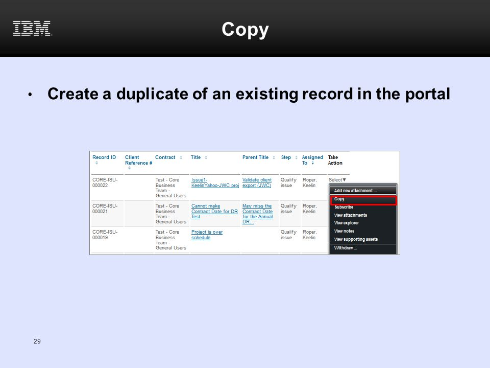 Copy Create a duplicate of an existing record in the portal