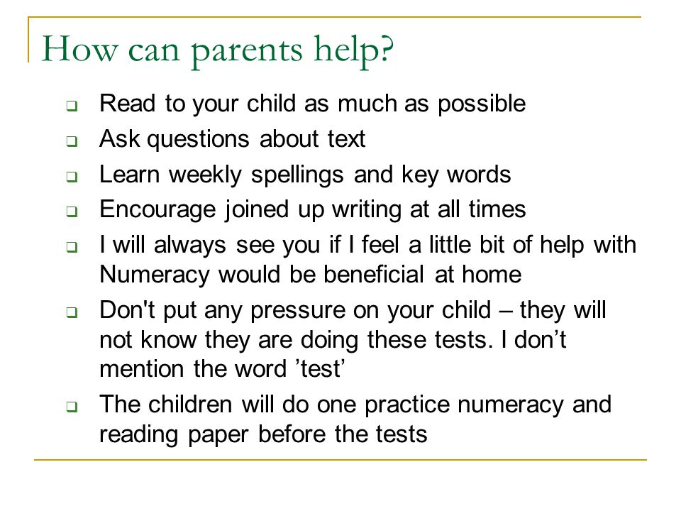 How can parents help Read to your child as much as possible
