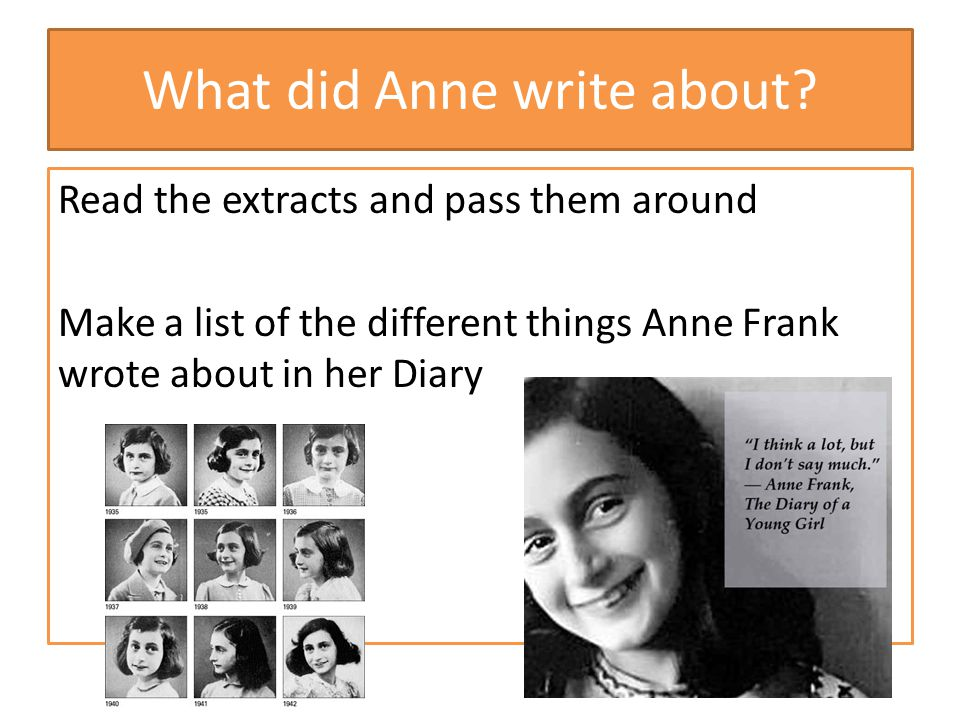 What did Anne write about