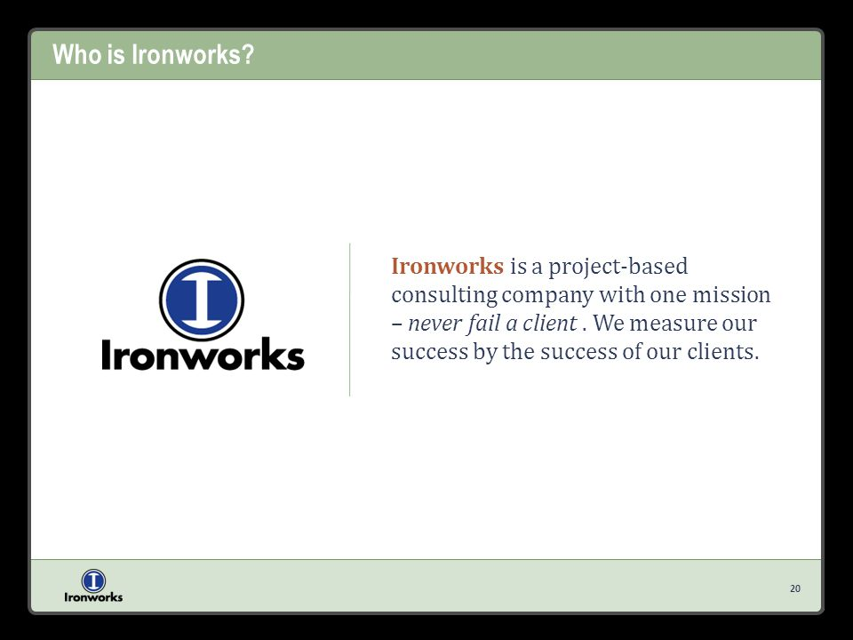 Who is Ironworks