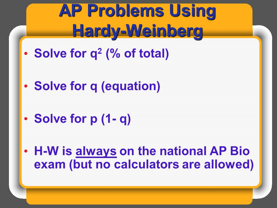 AP Problems Using Hardy-Weinberg