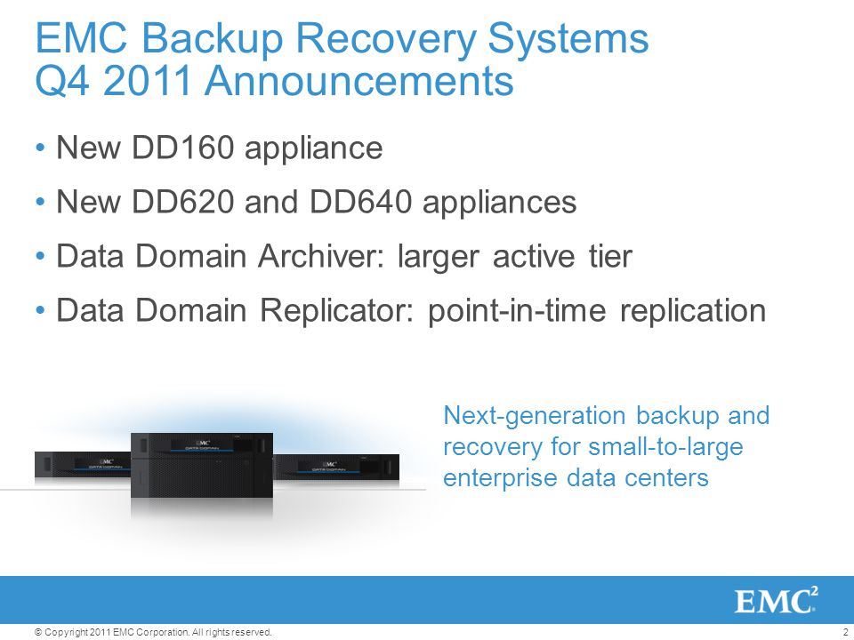 EMC Backup Recovery Systems Q4 2011 Announcements