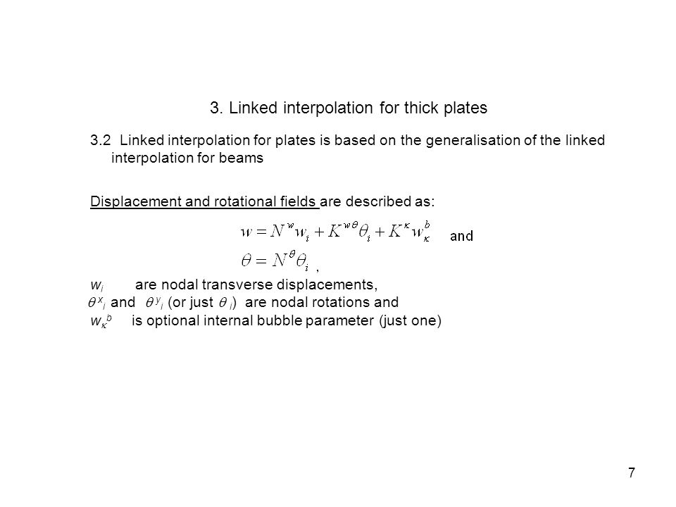 3. Linked interpolation for thick plates