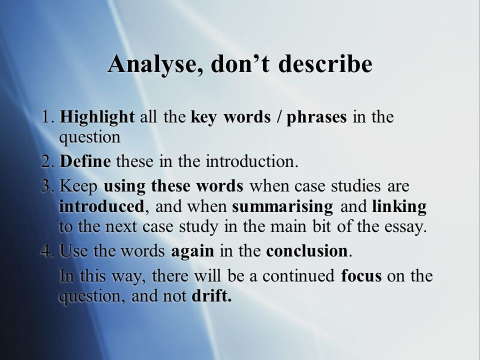 Analyse, don't describe