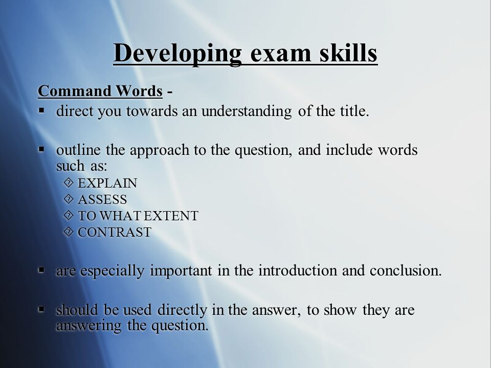 Developing exam skills