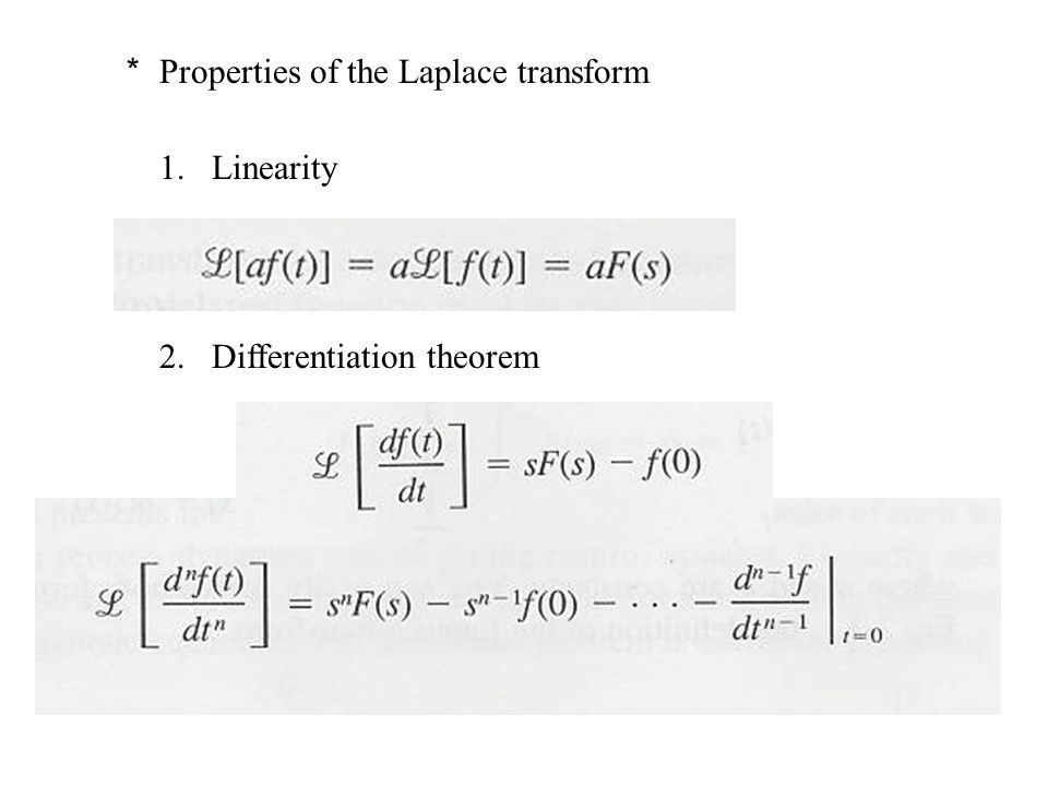 * Properties of the Laplace transform
