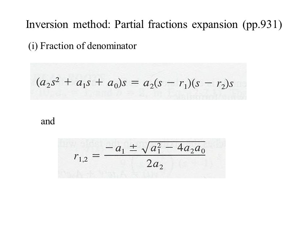 Inversion method: Partial fractions expansion (pp.931)