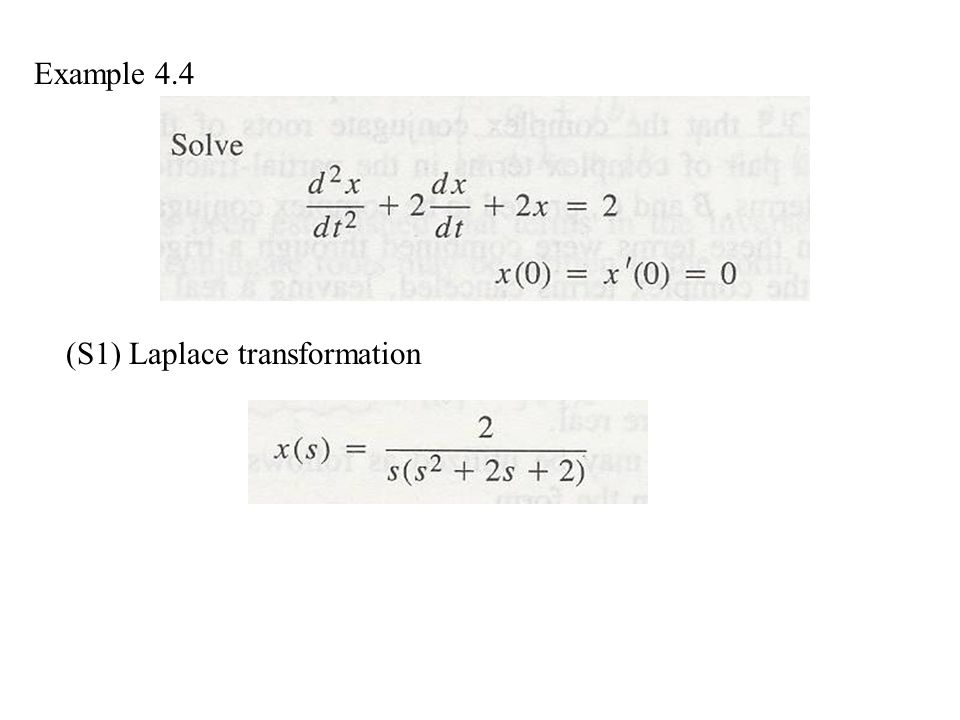 Example 4.4 (S1) Laplace transformation