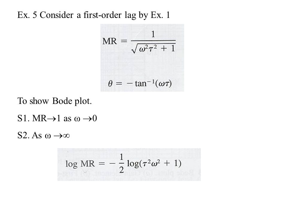 Ex. 5 Consider a first-order lag by Ex. 1