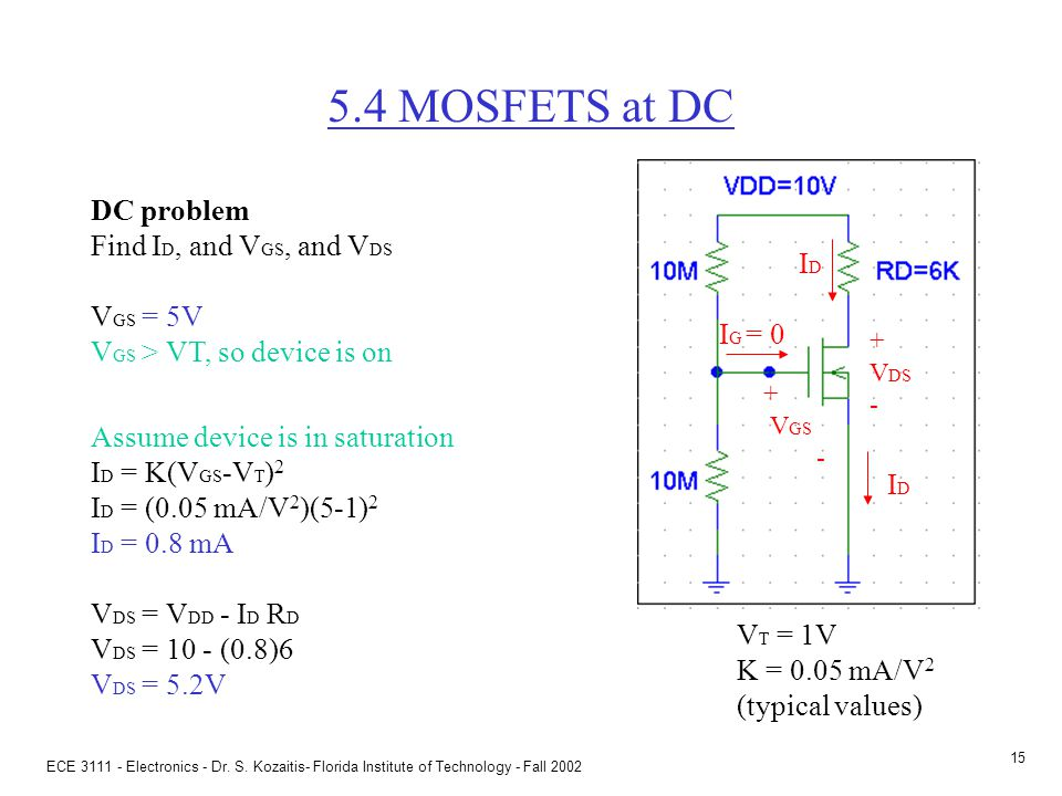 General DC problem DC problem Find ID, and VGS