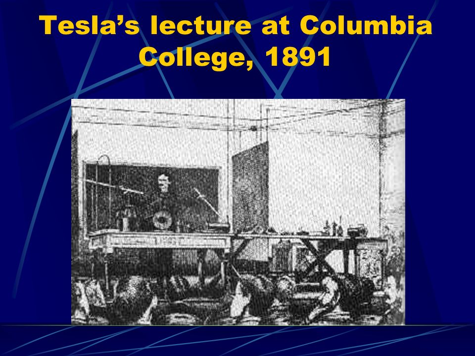 Tesla's lecture at Columbia College, 1891