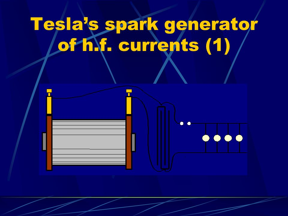 Tesla's spark generator of h.f. currents (1)