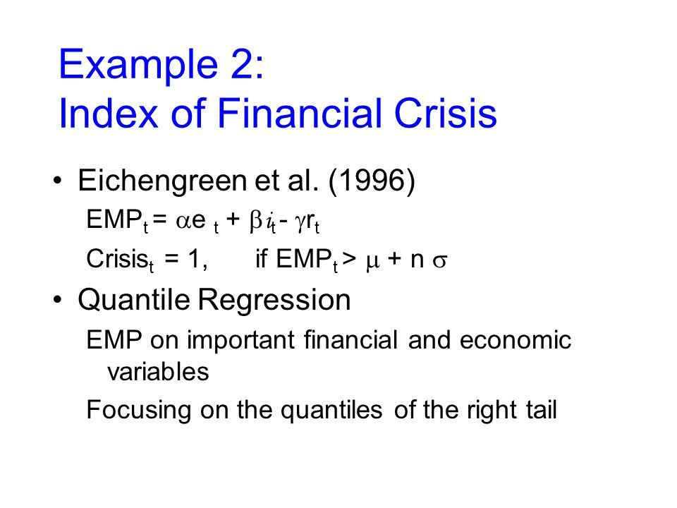 Example 2: Index of Financial Crisis